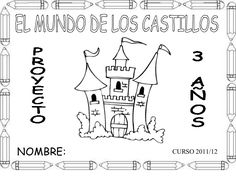 Proyecto castillos Medieval Knight, My Princess, School Projects, 3 D, Fails, Fairy Tales, Education, Google, Fairy Tail