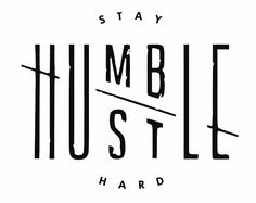 "Stay Humble/Hustle Hard Motivation Home Decal Wall Art Sticker Success Business (6"" Wide, Black)"
