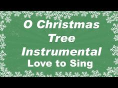 O Christmas Tree Instrumental | Kids Christmas Songs | Children Love to ...