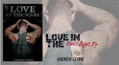 NEW ADULT E DINTORNI: LOVE IN THE SCARS di ANDREW LEVINE