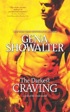 The Darkest Craving (Lords of the Underworld #10) by Gena Showalter