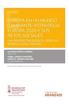 Europa en un mundo cambiante : estrategia Europa 2020 y sus retos sociales. Thomson Reuters Aranzadi, 2021 Socialism, World, Europe