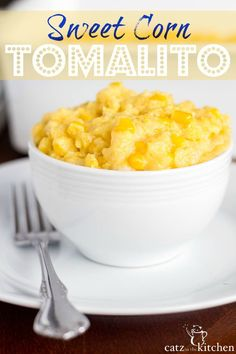 Sweet Corn Tomalito   Catz in the Kitchen   catzinthekitchen.com #corn
