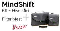 If you're looking for a simple way to protect your photographic filters, the Filter Hive Mini and Filter Nest from MindShift Gear might just be the answer. Photography Reviews, Photo Accessories, Nest, Filters, Mini, Check, Nest Box