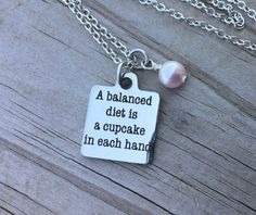 Hey, I found this really awesome Etsy listing at https://www.etsy.com/listing/455447622/balanced-diet-quote-necklace-a-balanced