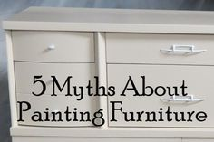 Myths About Painting Furniture