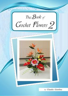 Мобильный LiveInternet Альбом «The Book of Crochet Flowers» | rss_natali_vasilyeva - Natali_Vasilyeva |