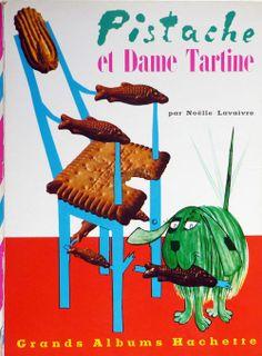 Pistache et Dame Tartine by Noëlle Lavaivre, 1959