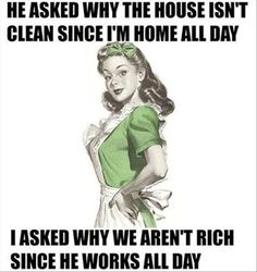 Funny how these housewife memes are so easy to relate to. Probably because the humor hits so close to home. But that's sarcasm for ya. Funny Sarcastic Housewife Memes ~ Humor is never vintage Funny Shit, Haha Funny, Funny Jokes, Funny Stuff, Hilarious Quotes, Funny Sarcasm, Funny Work, Mom Funny, Clean Funny Quotes