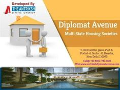Antriskh Diplomat Avenue project is launched by the Antriksh Group. It's a Best housing Society project with latest designed and Interior technology.