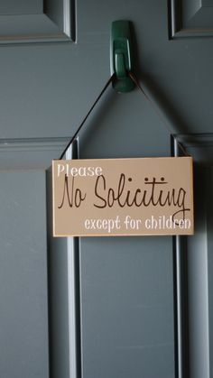 No Soliciting Except For Children door hanger  by creativecatt, $10.00