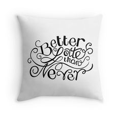 'Better Late than Never' Throw Pillow by G.D Hong Bed Pillows, Greeting Cards, Iphone Cases, Illustration, Products, Pillows, Illustrations, I Phone Cases, Beauty Products