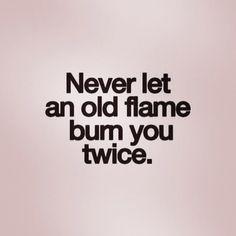 Nunca permitas que una vieja llama te queme dos veces. Dilo ENIDIOMAS  FaceInstaTwitterPinte✌️ #traducción #interpretación #ApprendsLeFrancaisEnFrance #ApprendsLeFrancaisEnSuisse #LearnEnglishIntheUK  #LearnEnglishIntheUSA #LearnEnglishInAustralia #LearnEnglishInCanada #LerneDeutschInDeutschland #LerneDeutschInDerSchweiz #LerneDeutschInÖsterreich #Imparal'ItalianoinItalia