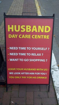 I assume this is in front of a bar.  Where would the equivalent for a wife be?  Mall, hair salon, spa? respirit