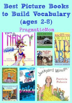 Best Picture Books to Build Vocabulary (ages 2-8) :: PragmaticMom