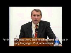 Pastor James Knox - 1 Thessalonians 5:23- Sanctification