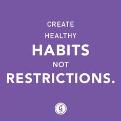 Great reminder for over health and wellness. Healthy habits is about genuinely enjoying good-for-you foods, not restricting your diet. Get GREAT results with the Warrior Diet!
