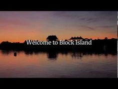 Welcome to Block Island! - A great, just released, video from the BI Tourism Council highlighting what makes BI so beautiful