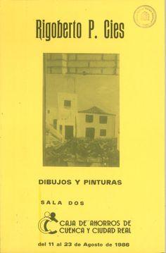 Exposición de Rigoberto P. Cies en la Caja de Ahorros de Cuenca y Ciudad Real Agosto 1986 #CajaAhorrosCuenca #Cuenca #RigobertoPerezCies