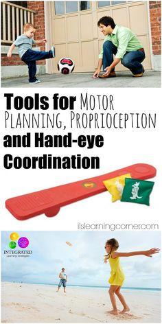 Proprioception: Tools for Motor Planning, Proprioception and Hand-eye Coordination   ilslearningcorner.com