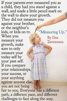 """Measuring Growth Quote: """"When you measure your growth, make sure to only measure your today self to your past self"""""""