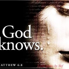 God knows all our tears....