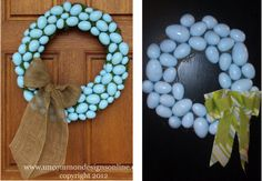 Spring Robin's Egg wreath, for less!  I found the tutorial (Left) the other day (pinned on my Holiday board!) and decided to do a version within my budget.  I got about 4 bags of plastic eggs for 88 cents a pop, spray paint, and a vine wreath form from AC Moore.  The bow I made from fabric and ribbon from my on hand craft supplies.