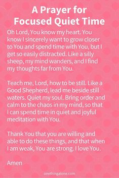A Prayer for Focused Quiet Time   Prayers, Prayer scriptures, Prayer verses