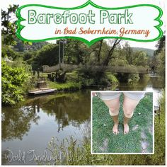 Barefoot Park – Bad Sobernheim, Germany. Approximately 1 hour & 30 minutes drive from the Spangdahlem area, about 1 hour from Ramstein.