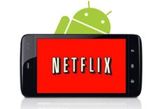 Innovación Tecnológica: App de Netflix para Android que permite descargas