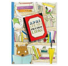 DA 5 ANNI Apri questo piccolo libro: Apri questo piccolo libro, un titolo, ma anche un'esortazione a scoprire cosa si nasconde fra la prima e la quarta di copertina del volume che tieni fra le mani. Apri questo libro e troverai… un altro libro, e un altro, e un altro, e un altro ancora. Corraini