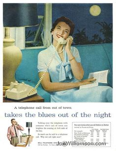 """Vintage Bell ad: """"A telephone call from out of town takes the blues out of the night."""" #vintage #phone"""