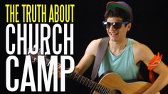 The Truth about Church Camp. IT'S SO TRUE THOUGH.