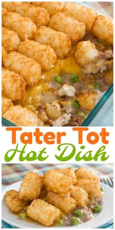 This easy Tater Tot Hot Dish is a perfect family dinner or potluck favorite. A hearty filling is topped with crispy tater tots for a truly comforting meal. Best Meat Dishes, Beef Dishes, Food Dishes, Easy Chicken Recipes, Meat Recipes, Healthy Dinner Recipes, Vegan Meals, Quick Recipes, Potato Recipes