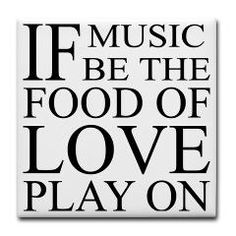 Music-Food-Love Quote Tile Coaster > Music-Food-Love Quote > Home Cooked T-Shirts & Gifts