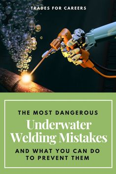 The Most Dangerous Underwater Welding Mistakes & How You Can Prevent Them - Trades For Careers Welding Rods, Mig Welding, Metal Welding, Metal Tools, Welding Art, Metal Art, Underwater Welding, Welding For Beginners, Welded Art