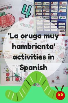 La oruga hambrienta. Hungry caterpillar activities and lessons in Spanish