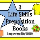 Three different life skills books on prepositions ( Food, Hygiene and clothes).  After printing each page I cut pages 2-8 down the line on the righ...