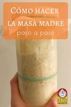 Cómo hacer la masa madre: paso a paso - Brawny Tutorial and Ideas Salada Light, Making Homemade Pizza, Cooking Bread, Types Of Bread, Pan Dulce, Pan Bread, Pizza Dough, Sin Gluten, Kitchen Recipes