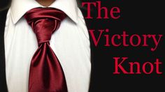 The Victory Knot: How to tie a tie - YouTube
