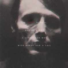Hannibal The Devil is real Hannibal Quotes, Nbc Hannibal, Hannibal Lecter, Scary Movies, Horror Movies, Kili Hobbit, Scary Shows, Vampire Diaries Funny, Hugh Dancy