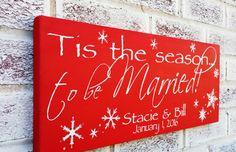 """Christmas decor """"Tis the Season to be Married"""" christmas signs, 1st christmas, welcome sign, front door, 2014 customized date"""