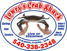 Lowry's Crab Shack - fresh seafood, USDA choice meats, fresh and flavorful to take home in any season-best local, family owned, highest quality produce. Less than 10 minutes from PHC.