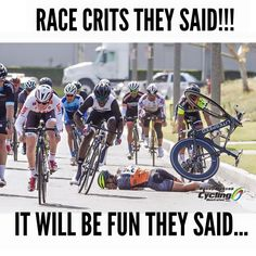 Race crits they said! It will be fun, they said...    RELATED: Newbie Rules for Bunch Cycling Etiquette - http://roa.rs/1Tkbcnh?utm_content=buffer9d806&utm_medium=social&utm_source=pinterest.com&utm_campaign=buffer   #criterium #cycling #crit #racing #faceplant #ouch #hopeheisok #litespeed #bike @litespeedusa