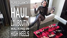 Louboutin Haul - High Heels Haul - Try on Haul - What's in my luggage - ...
