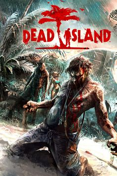 Dead Island, awesome game!