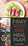 Free Kindle Book -   7-Day Ketogenic Diet Meal Plan: Delicious and Easy Keto Recipes To Burn Fat and Gain Energy