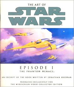 The Art of Star Wars Episode I: The Phantom Menace Book Cover [Note: Produced by Exclusively for the Widescreen Special Collector's Edition] Star Wars Books, The Phantom Menace, Star Wars Episodes, The Collector, The Book, Note, Stars, Movies, Movie Posters