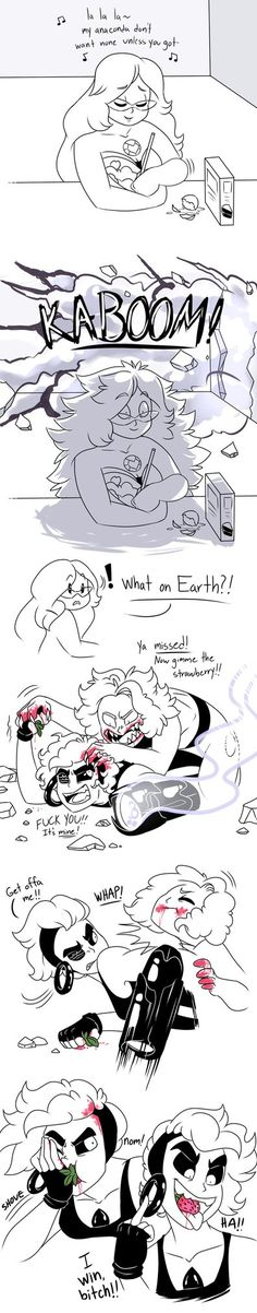 Strawberries Part 1 Strawberries Part3 The battle rages on. Behold Onyx and Larimar, truly the pinnacle of leadership and maturity among gemkind. Also, looks like Emerald's gonna be needing a new k...