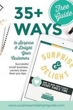 Learn the ins and outs of the most important marketing strategy you'll ever have: surprising and delighting your customers so they are wowed every time. This Free Guide includes tips, tricks and tactics from over 30 online-based entrepreneurs on how they